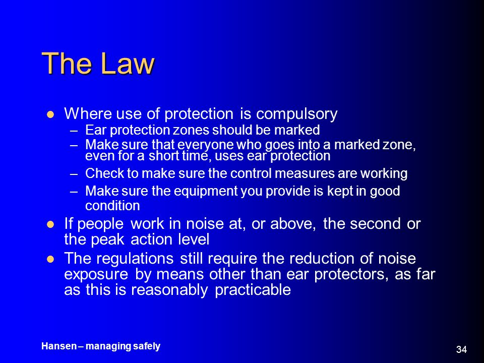 The Law Where use of protection is compulsory