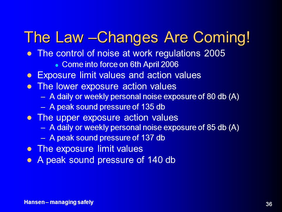 The Law –Changes Are Coming!