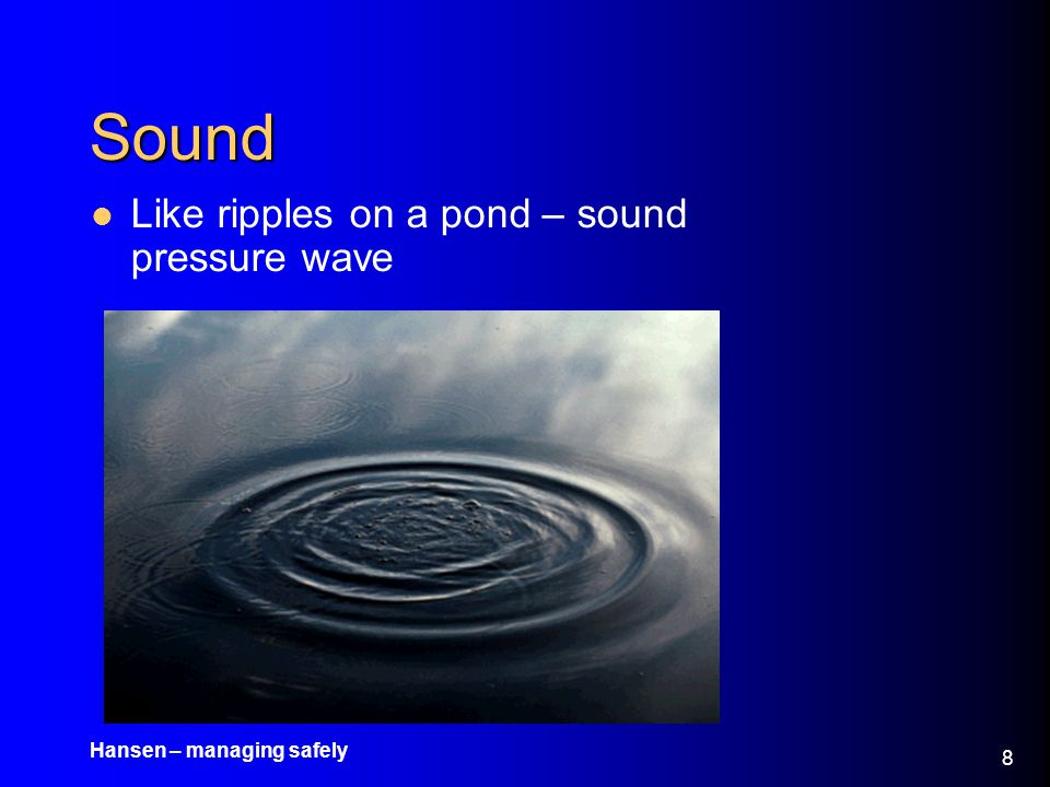 Sound Like ripples on a pond – sound pressure wave