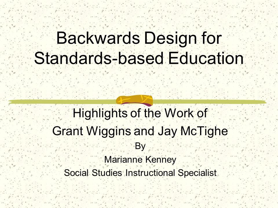 Backwards Design for Standards-based Education