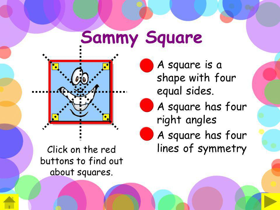 Click on the red buttons to find out about squares.