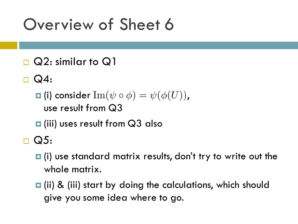 Overview of Sheet 6 Q2: similar to Q1 Q4: Q5: