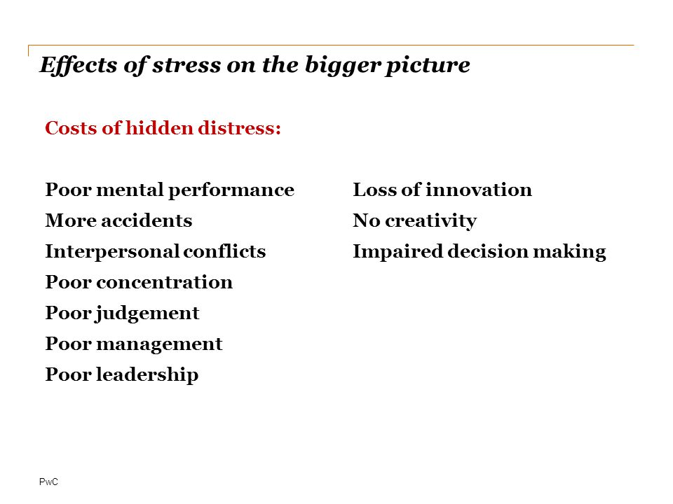 Effects of stress on the bigger picture