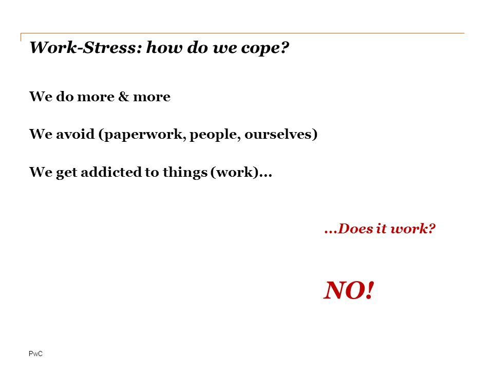 Work-Stress: how do we cope