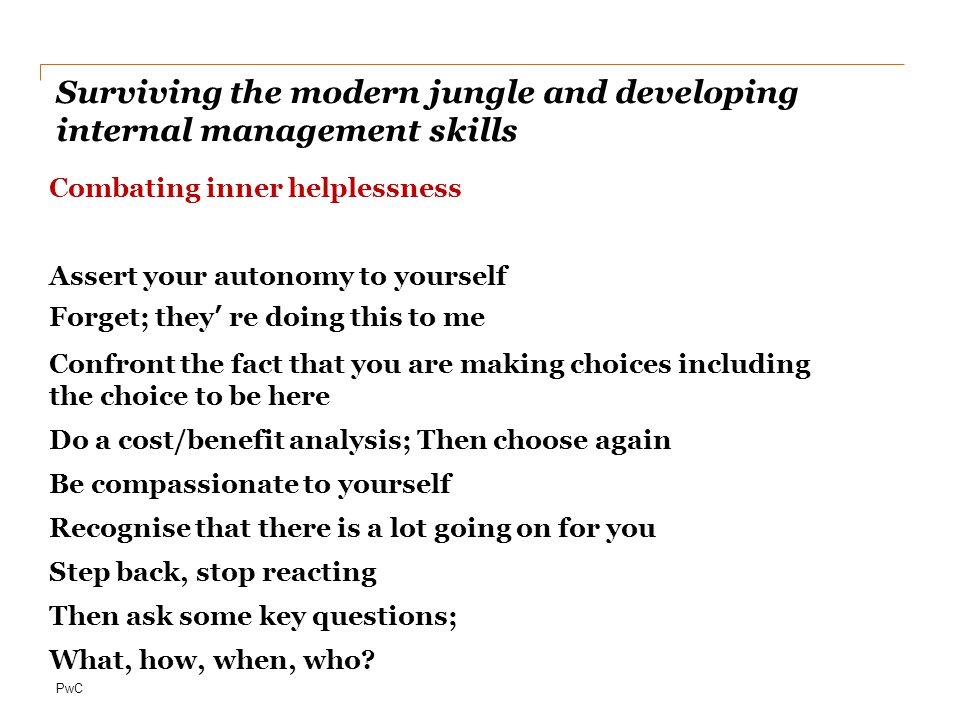 Surviving the modern jungle and developing internal management skills