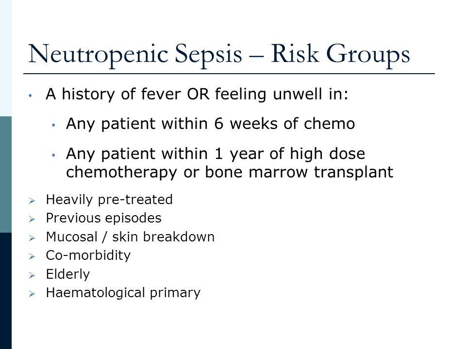Neutropenic Sepsis – Risk Groups