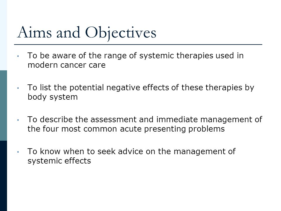 Aims and Objectives To be aware of the range of systemic therapies used in modern cancer care.