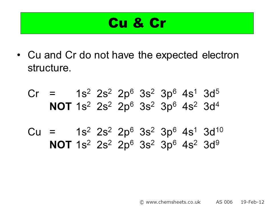 Cu & Cr Cu and Cr do not have the expected electron structure.