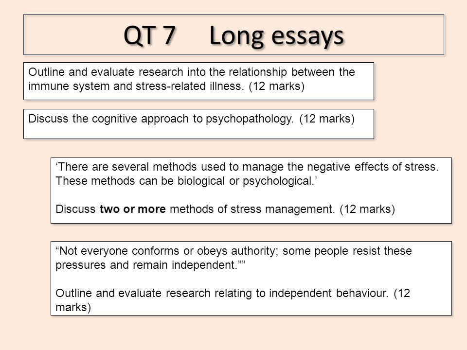 QT 7 Long essays Outline and evaluate research into the relationship between the immune system and stress-related illness. (12 marks)