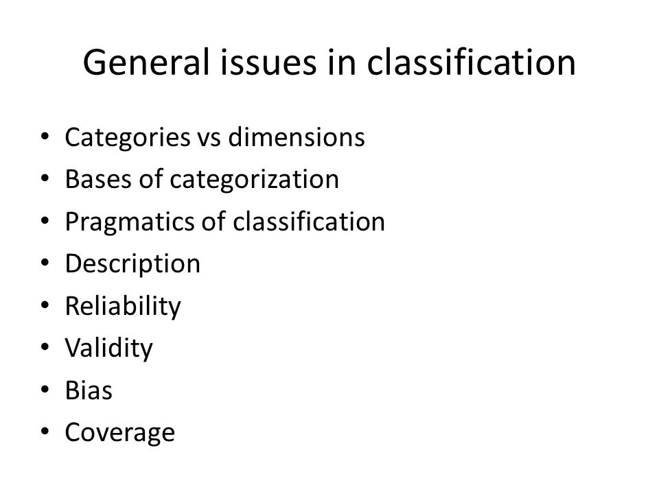 General issues in classification
