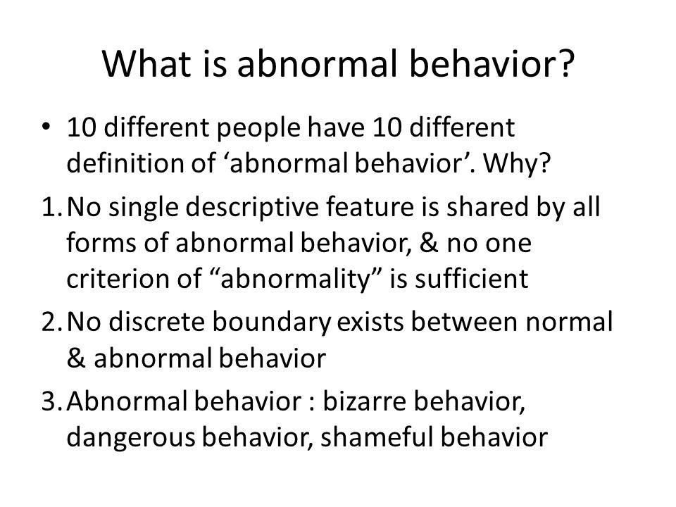 What is abnormal behavior