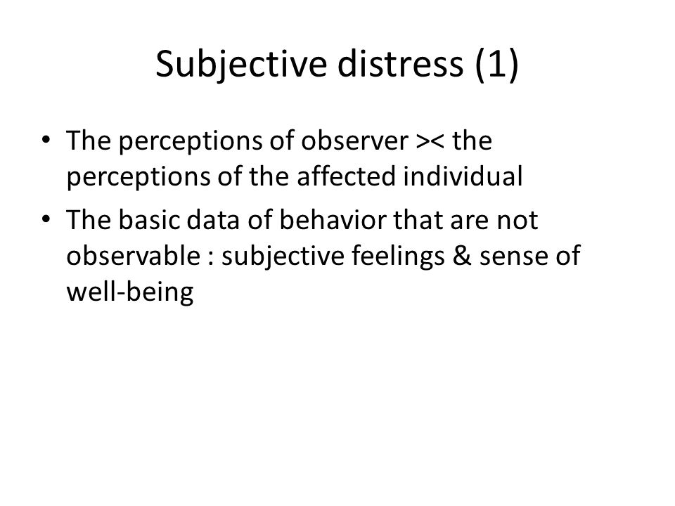 Subjective distress (1)