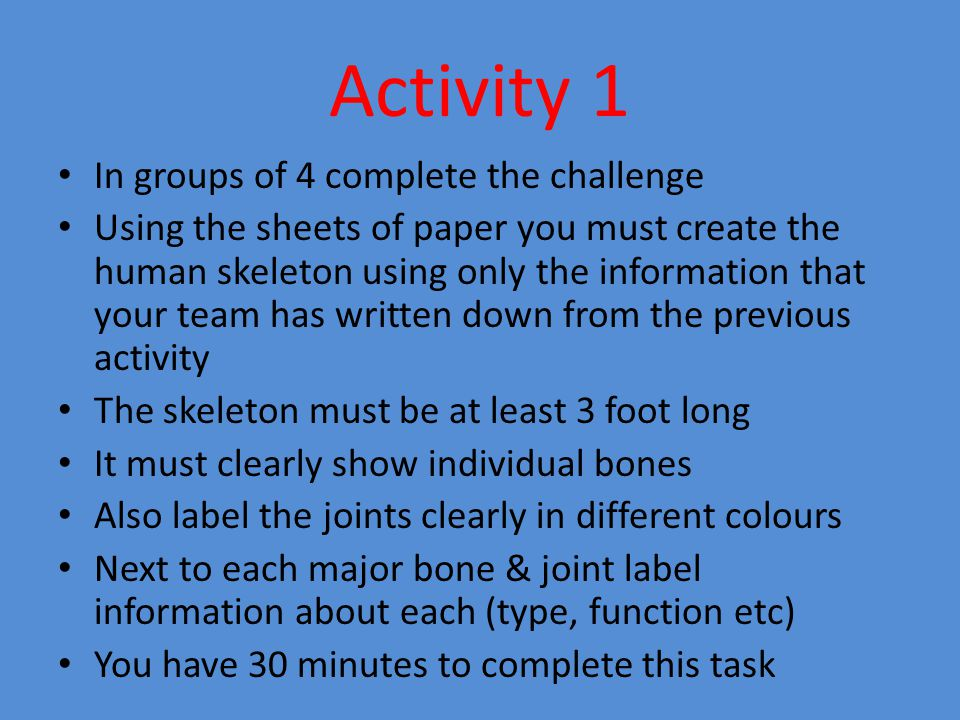 Activity 1 In groups of 4 complete the challenge