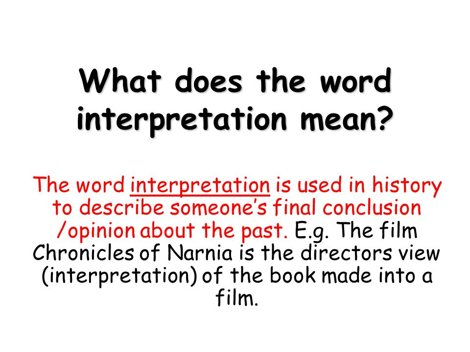 What does the word interpretation mean