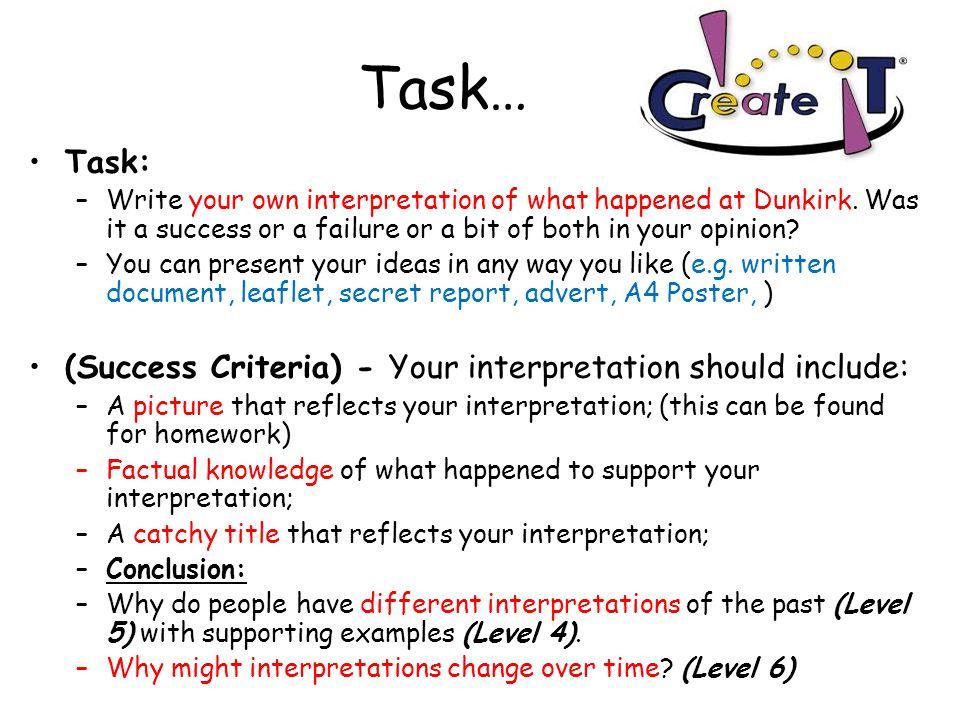 Task… Task: (Success Criteria) - Your interpretation should include: