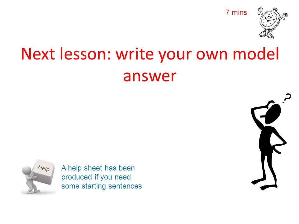 Next lesson: write your own model answer