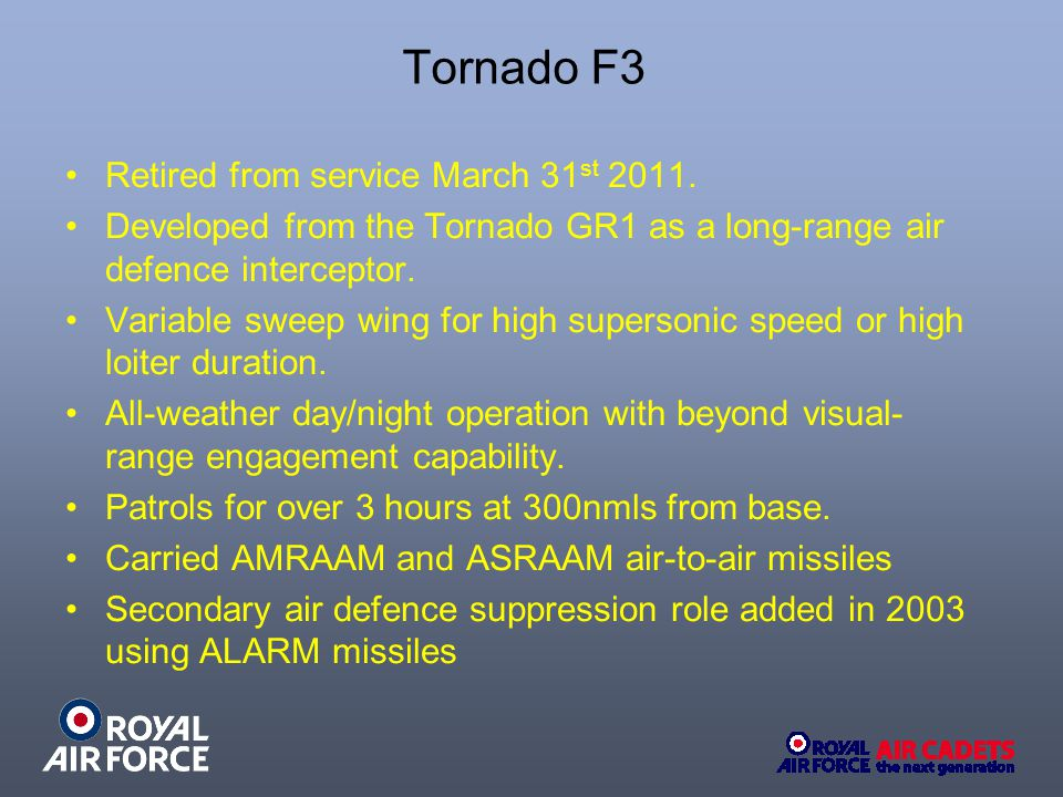 Tornado F3 Retired from service March 31st 2011.
