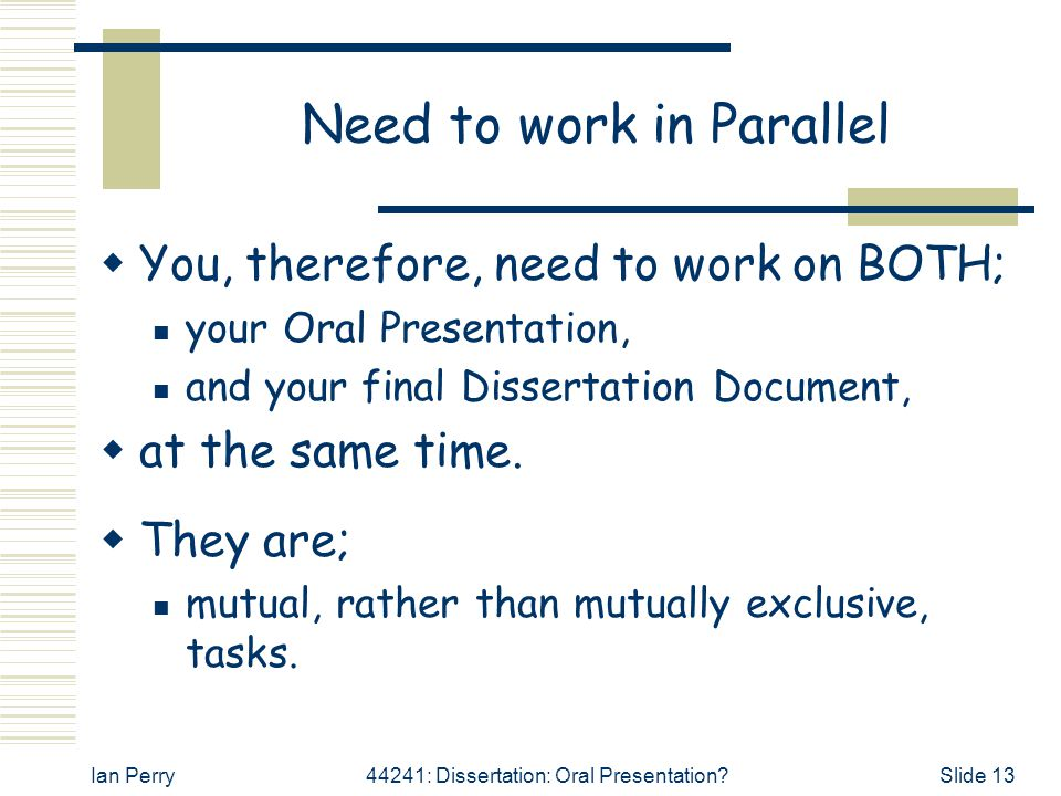 Need to work in Parallel