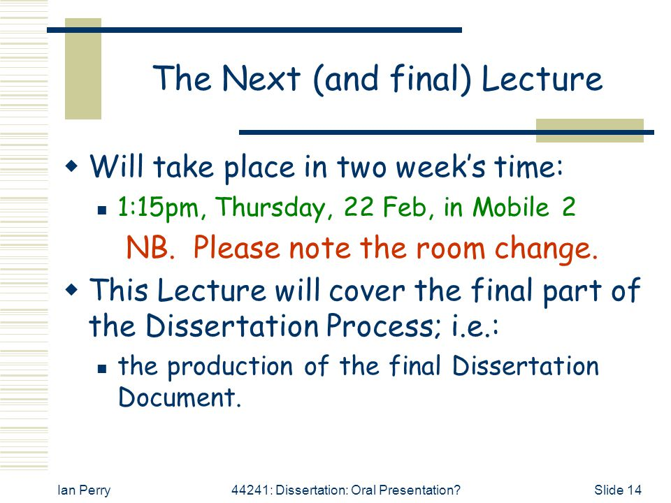 The Next (and final) Lecture