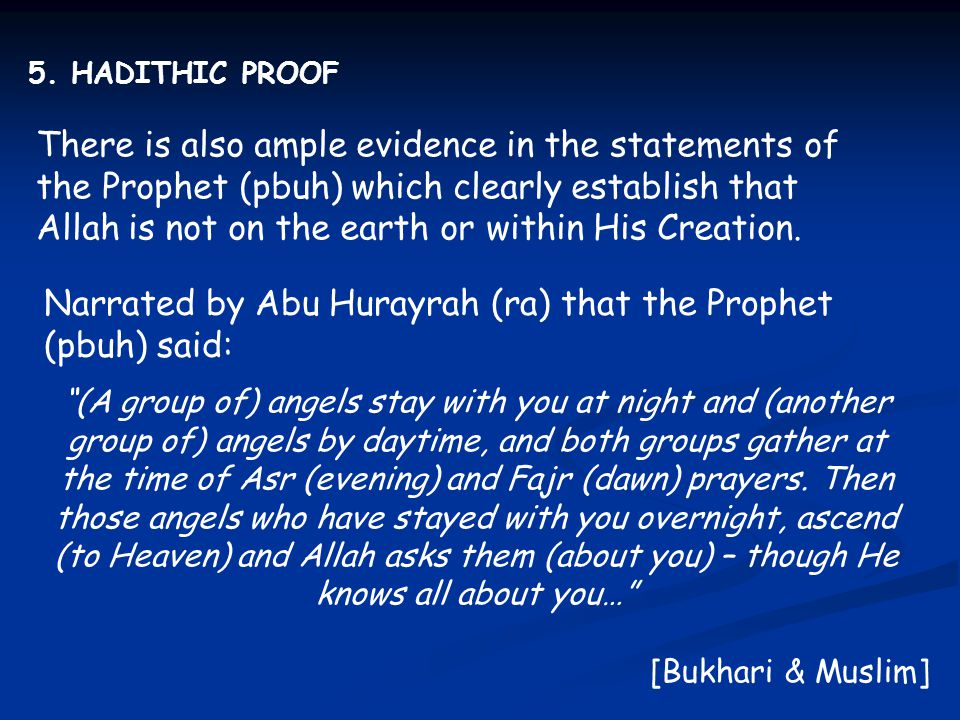 Narrated by Abu Hurayrah (ra) that the Prophet (pbuh) said: