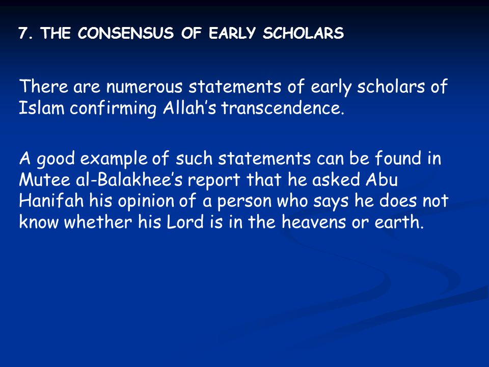 7. THE CONSENSUS OF EARLY SCHOLARS