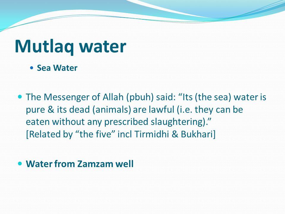 Mutlaq water Sea Water.