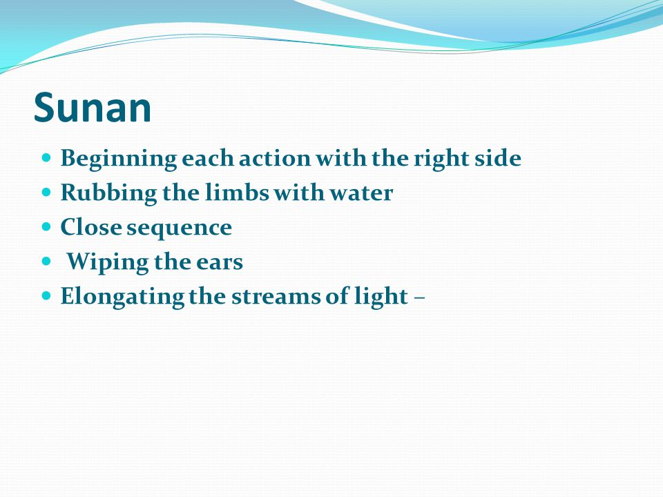 Sunan Beginning each action with the right side