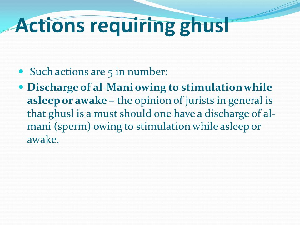 Actions requiring ghusl