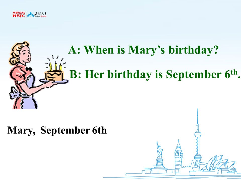 A: When is Mary's birthday