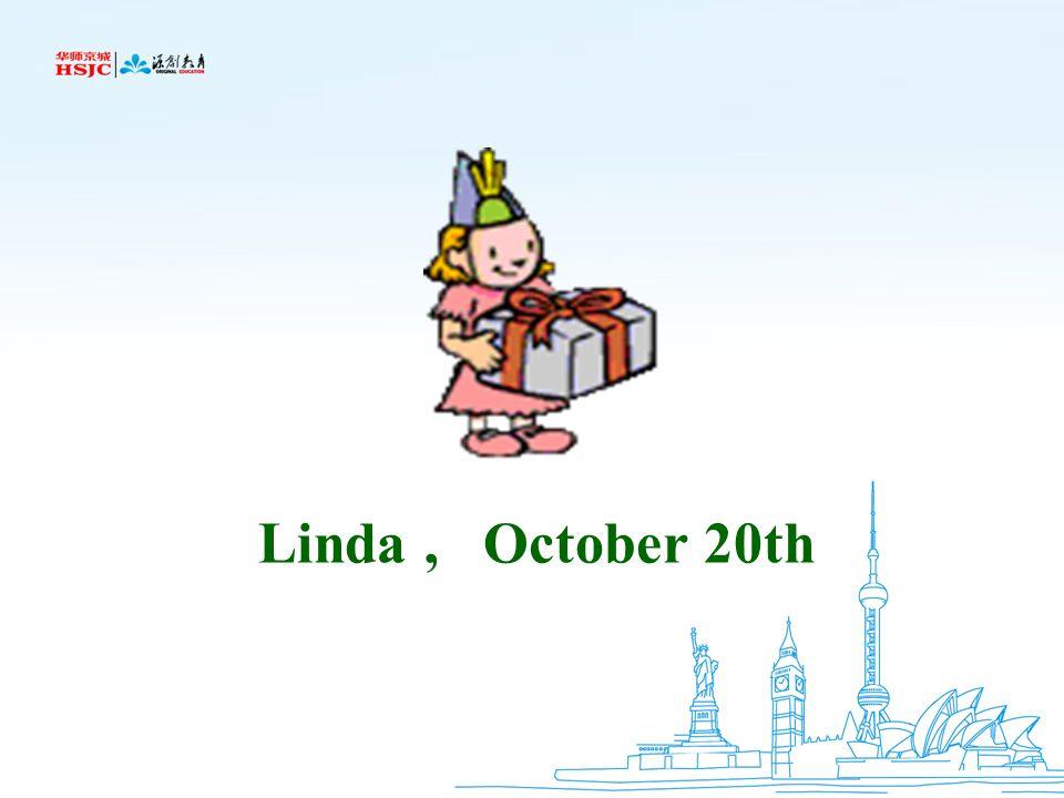 Linda , October 20th