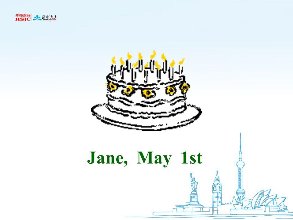 Jane, May 1st