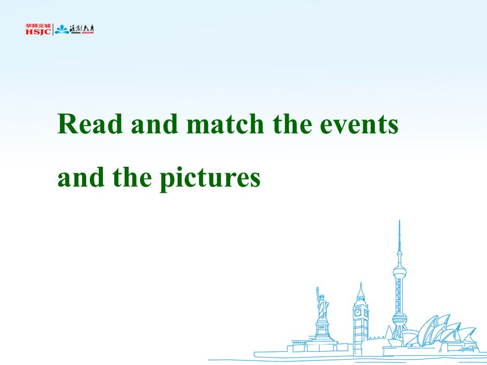 Read and match the events