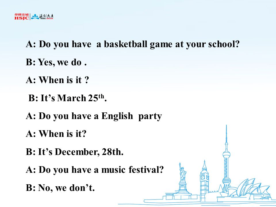 A: Do you have a basketball game at your school