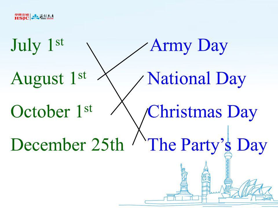 July 1st August 1st October 1st December 25th National Day