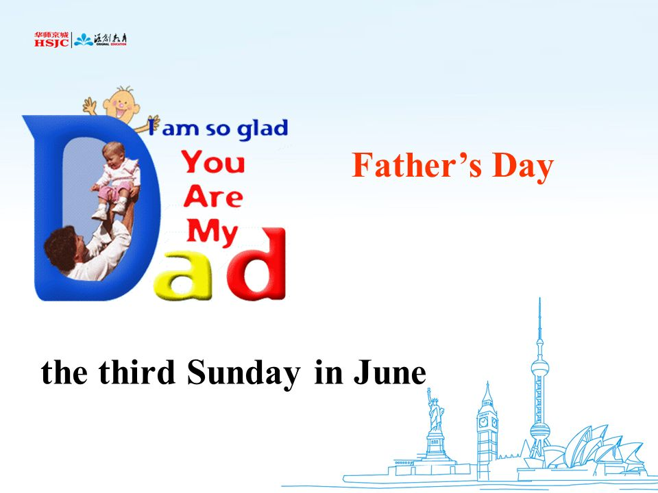 Father's Day the third Sunday in June