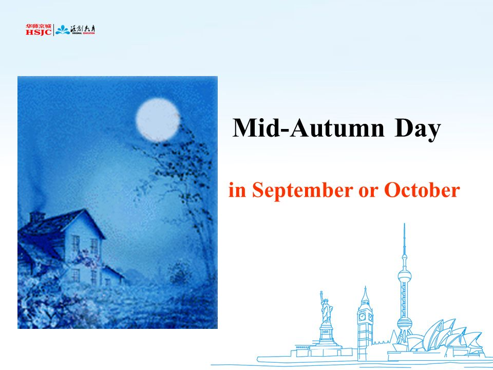 Mid-Autumn Day in September or October