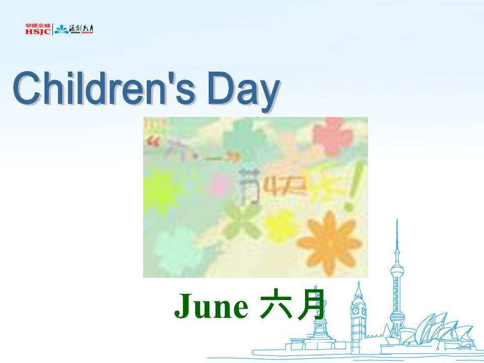Children s Day June 六月