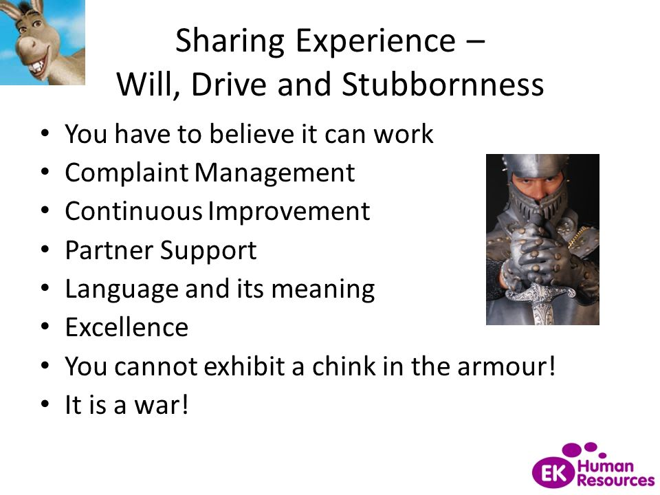Sharing Experience – Will, Drive and Stubbornness