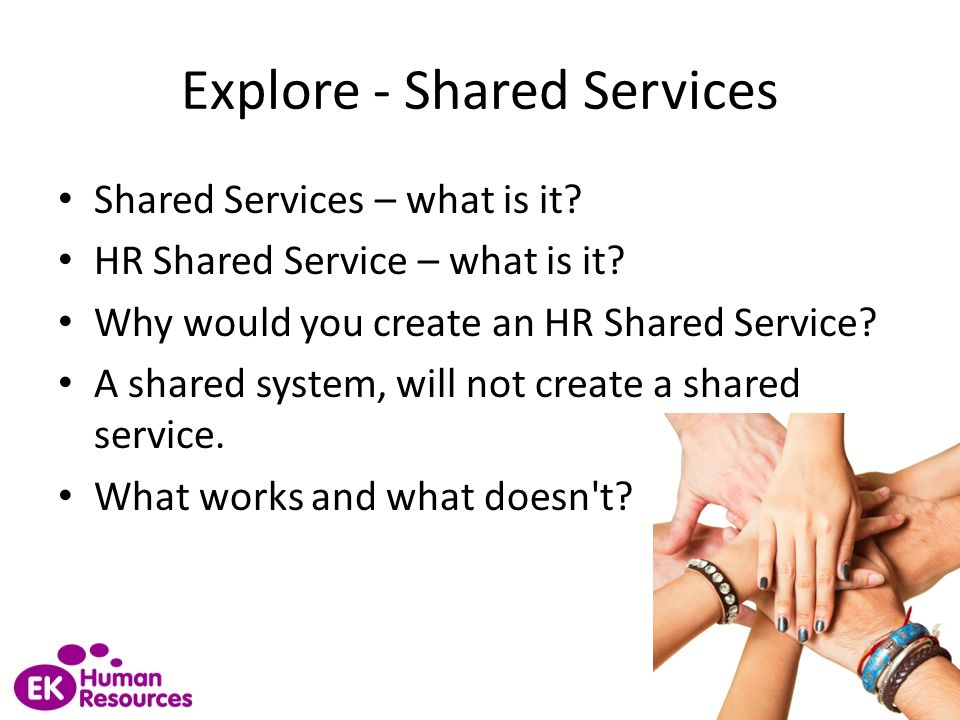 Explore - Shared Services