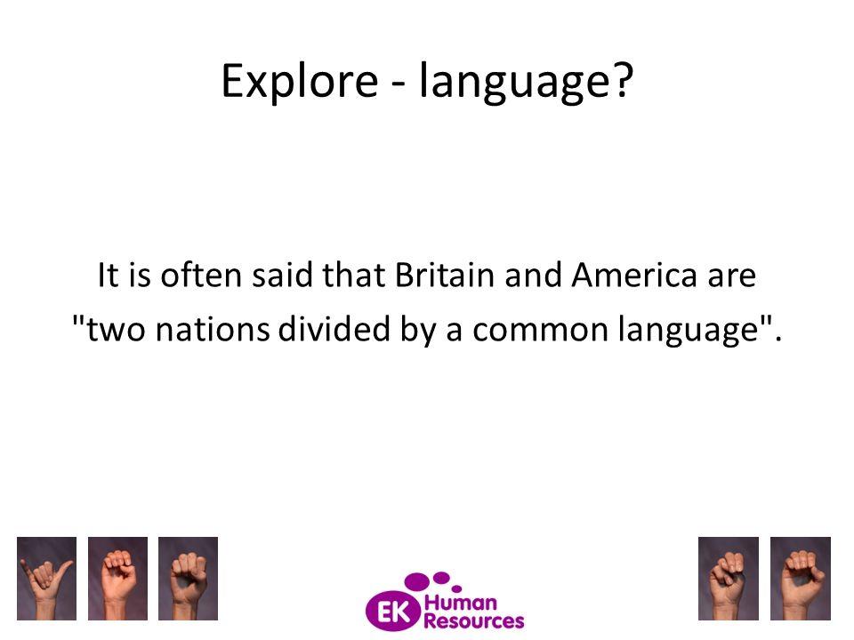 Explore - language.