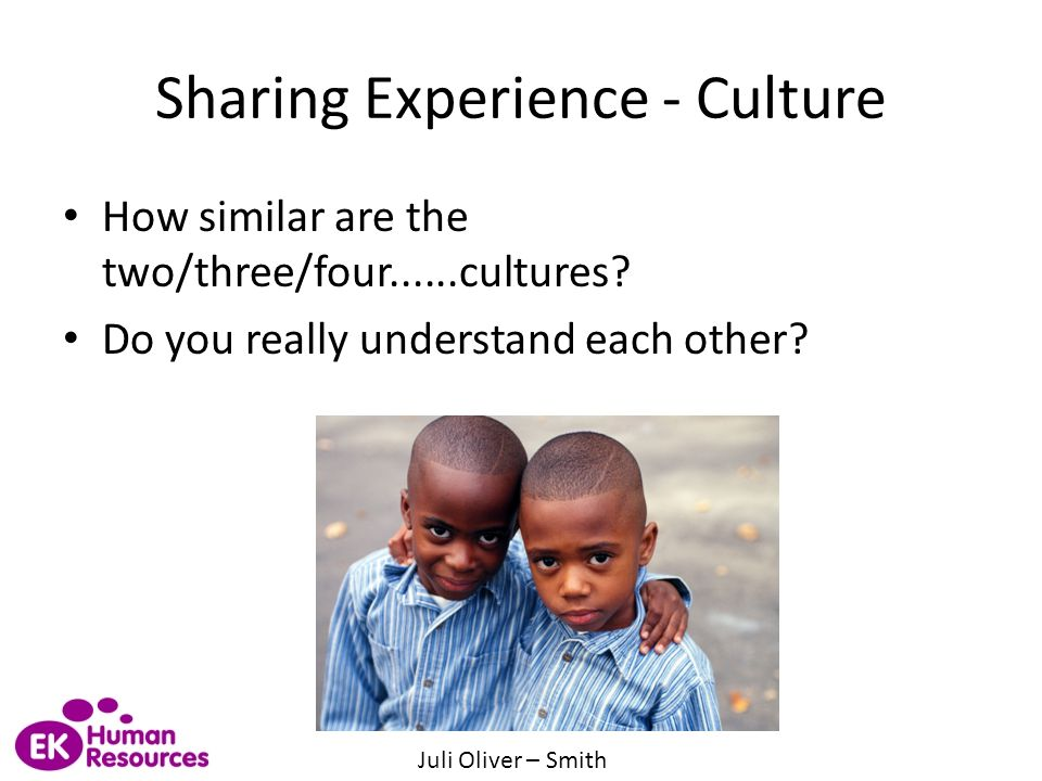 Sharing Experience - Culture