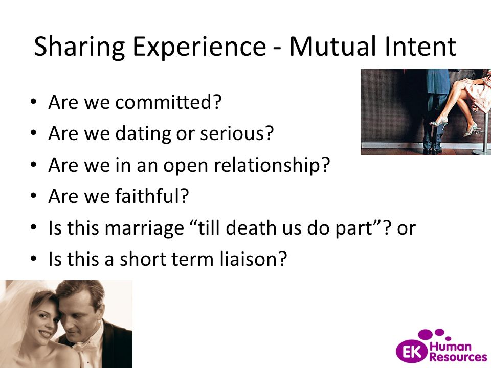 Sharing Experience - Mutual Intent