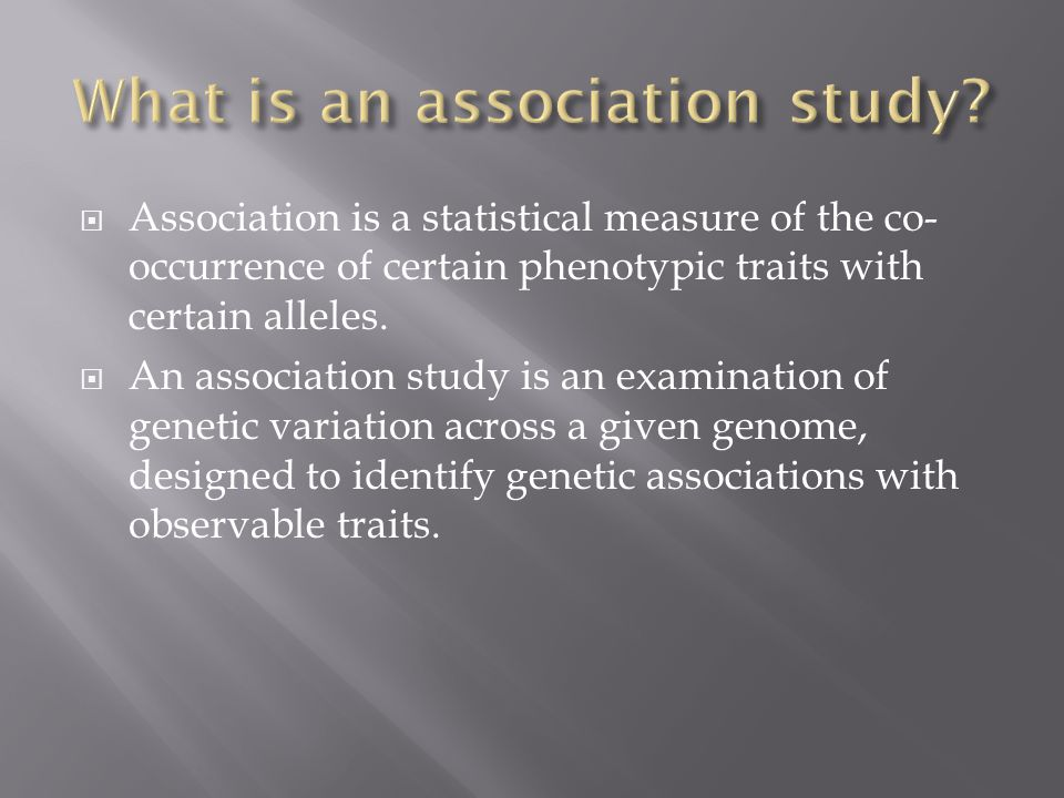 What is an association study