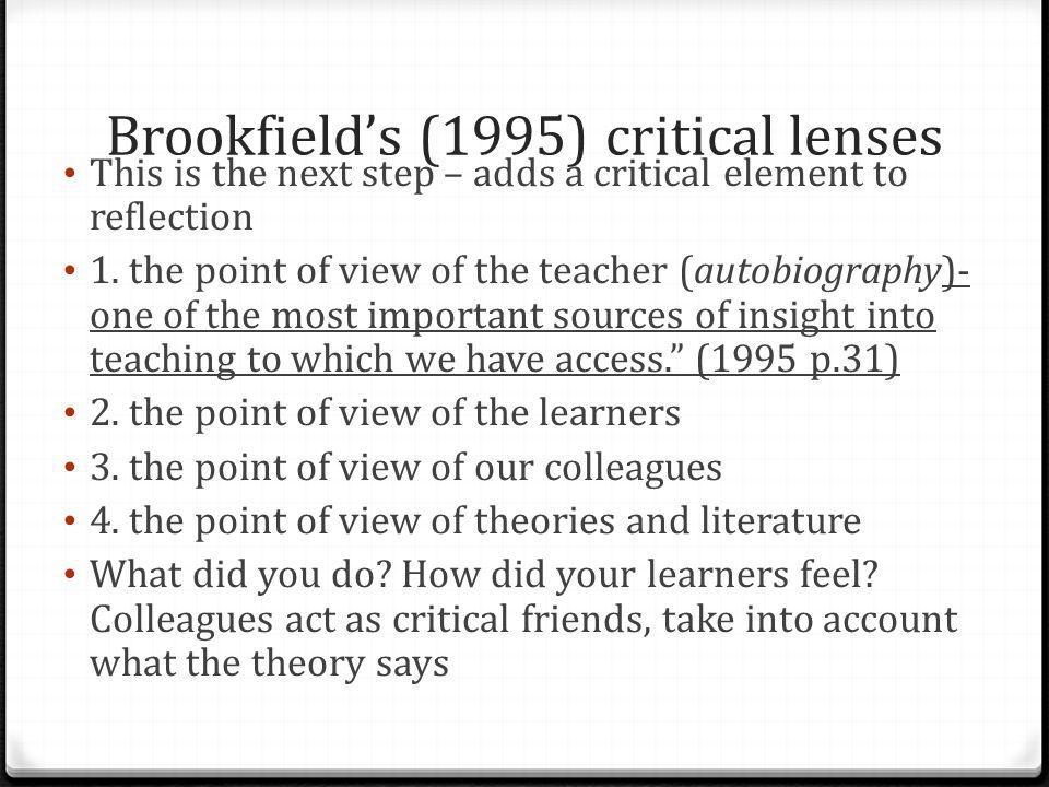 Brookfield's (1995) critical lenses