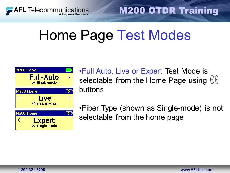Home Page Test Modes Full Auto, Live or Expert Test Mode is selectable from the Home Page using. buttons.