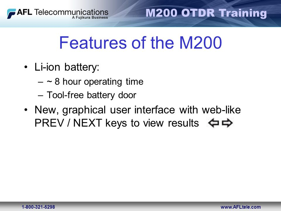 Features of the M200 Li-ion battery:
