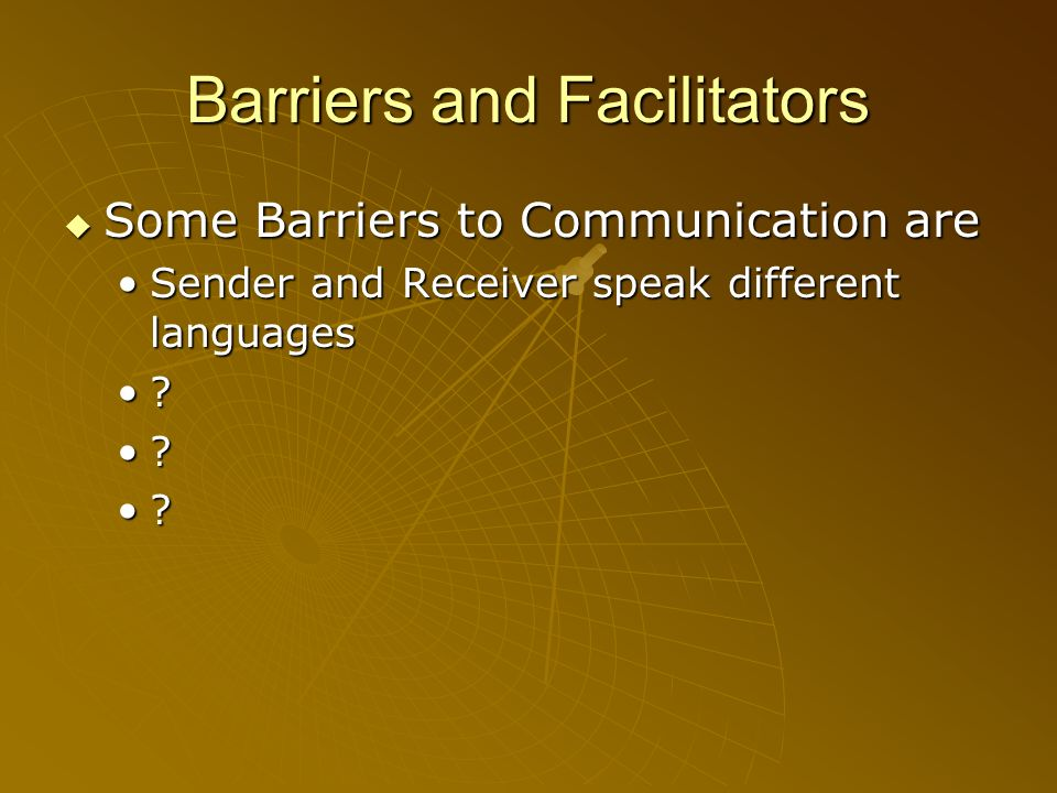 Barriers and Facilitators
