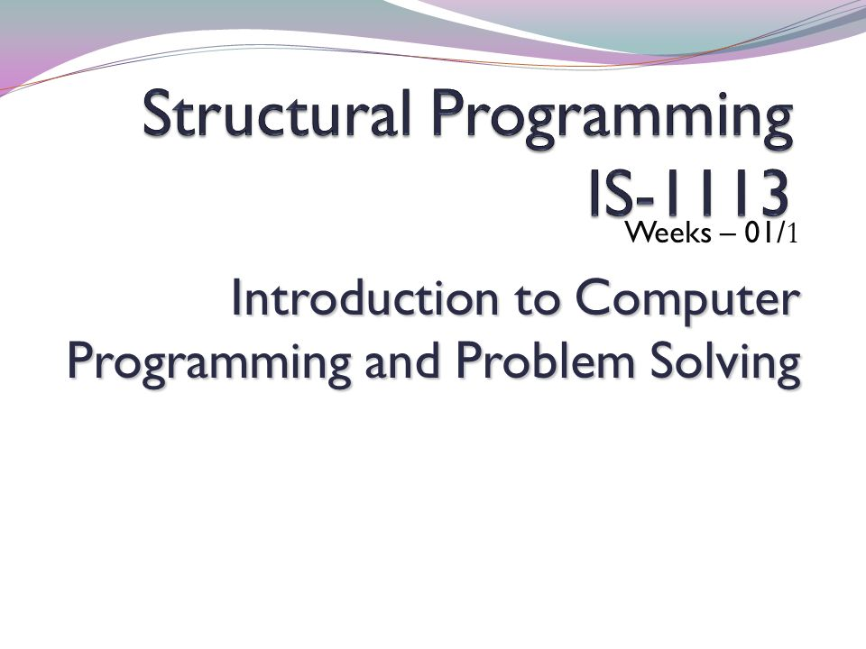 Structural Programming IS-1113