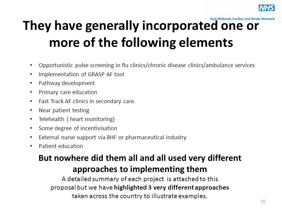 They have generally incorporated one or more of the following elements