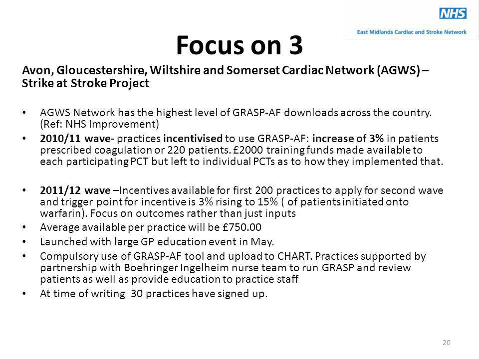 Focus on 3 Avon, Gloucestershire, Wiltshire and Somerset Cardiac Network (AGWS) – Strike at Stroke Project.